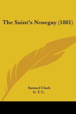 The Saint's Nosegay (1881)