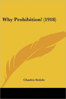 Why Prohibition! (1918)