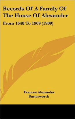 Records Of A Family Of The House Of Alexander