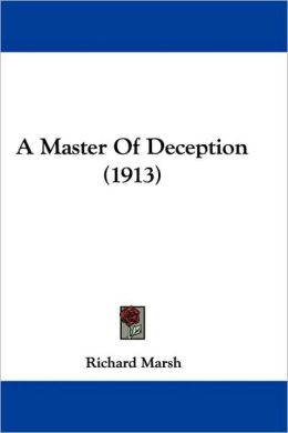 A Master Of Deception (1913)