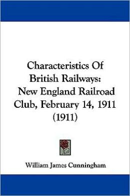 Characteristics Of British Railways