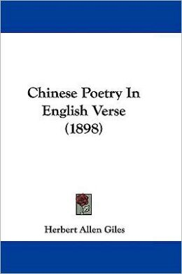 Chinese Poetry In English Verse (1898)