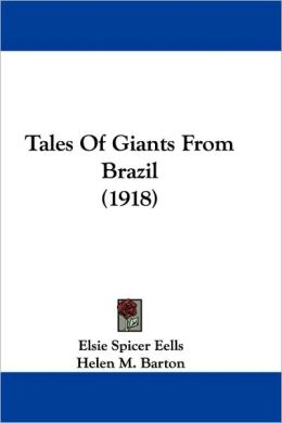 Tales of Giants from Brazil (1918)
