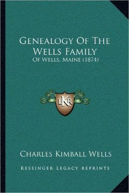 Genealogy Of The Wells Family
