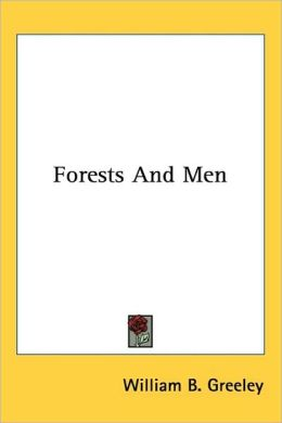 Forests and Men