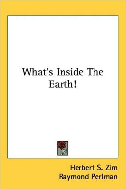 What's Inside the Earth!