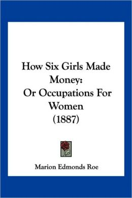 How Six Girls Made Money