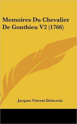 Memoires Du Chevalier de Gonthieu V2 (1766)