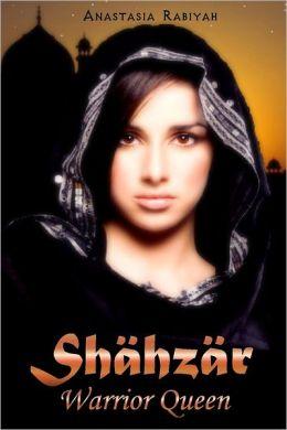 Shahzar Warrior Queen