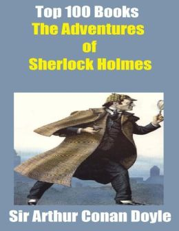 Top 100 Books: The Adventures of Sherlock Holmes