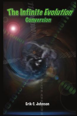 The Infinite Evolution - Conversion