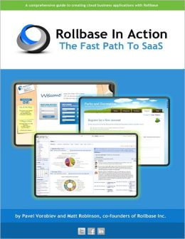 Rollbase in Action: The Fast Path To SaaS