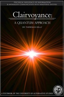 Clairvoyance - A Quantum Approach
