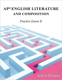 AP English Literature and Composition: Practice Exam B