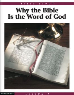 Bible Study Lesson 1 - Why the Bible is the Word of God
