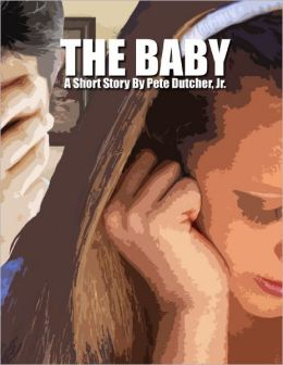 The Baby: A Short Story