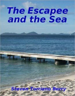 The Escapee and the Sea