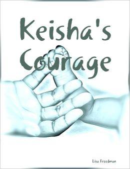 Keisha's Courage