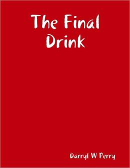 The Final Drink