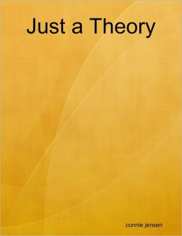Just a Theory