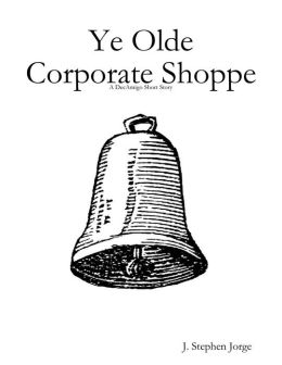 Ye Olde Corporate Shoppe: A DecAmigo Short Story