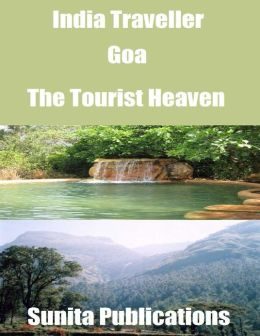 India Traveller: Goa the Tourist Heaven
