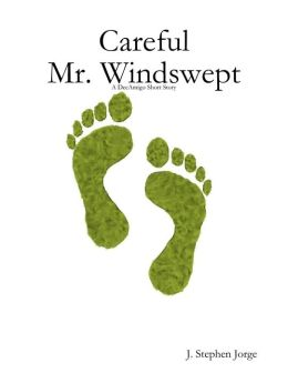 Careful Mr. Windswept: A DecAmigo Short Story