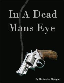 In a Dead Mans Eye