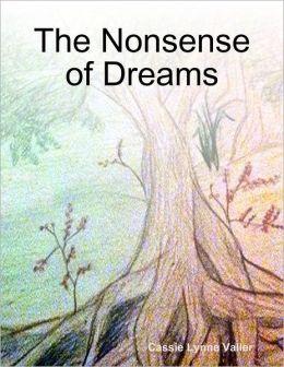 The Nonsense of Dreams