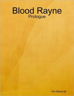 Blood Rayne: Prologue