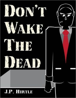 Don't Wake the Dead