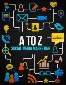 A to Z: Social Media Marketing