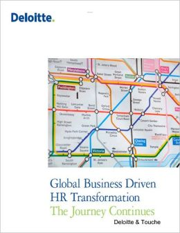 Global Business Driven HR Transformation: The Journey Continues (Nook Version)
