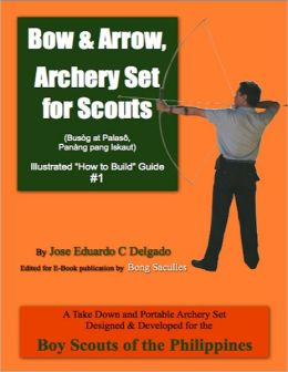 Bow & Arrow, Archery Set for Scouts Illustrated