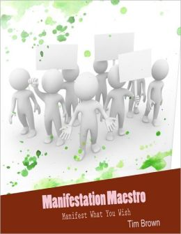 Manifestation Maestro - Manifest What You Wish