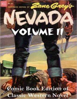 Nevada Volume II - Comic Book Edition of Classic Western Novel