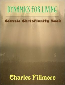 Dynamics for Living - Classic Christianity Book