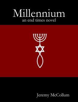 Millennium: An End Times Novel