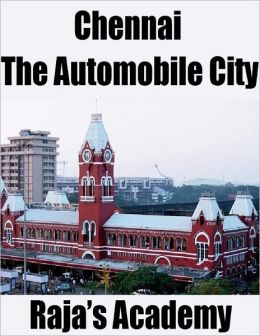 Chennai: The Automobile City