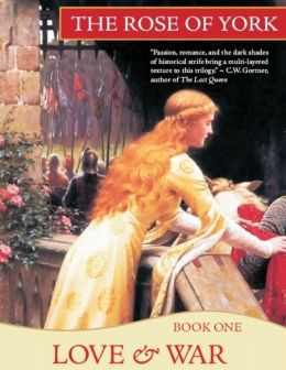 Love & War: The Rose of York: Book One
