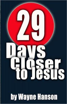 29 Days Closer to Jesus