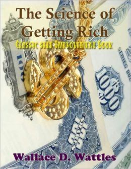 The Science of Getting Rich - Classic Self Improvement Book