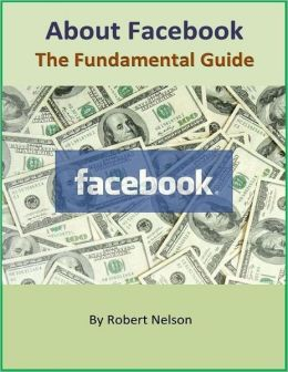 About Facebook: The Fundamental Guide