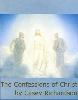 The Confessions of Christ