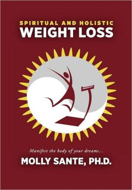 Spiritual and Holistic Weight Loss