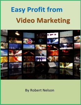 Easy Profit from Video Marketing
