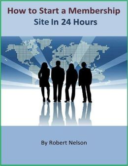 How to Start a Membership Site In 24 Hours