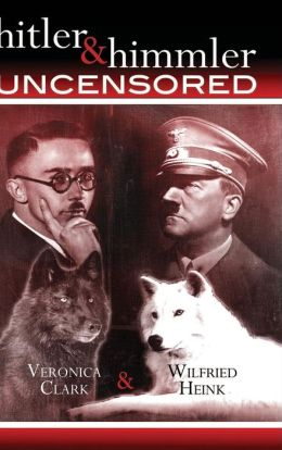 hitler & himmler UNCENSORED