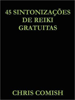 45 Sintoniza es de Reiki Gratuitas