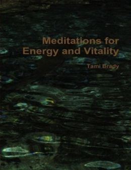 Meditations for Energy and Vitality